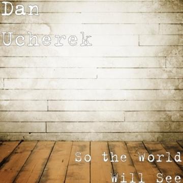 danucherek-sotheworldwillsee