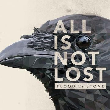 floodthestone-allisnotlost