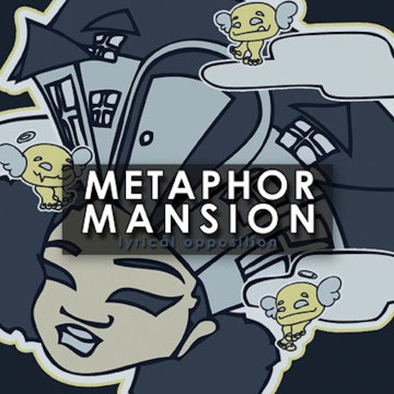 Lyrical Opposition-MetaphorMansion