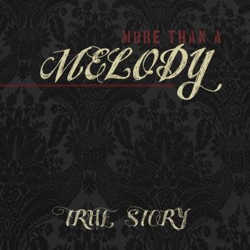 truestory-morethanamelody