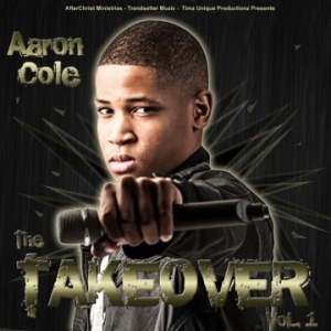 Aaron Cole - The Takeover
