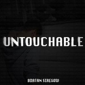 Adrian Stresow - Untouchabler