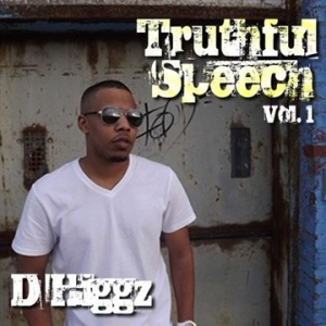 DHiggz - Truthful Speech Mixtape