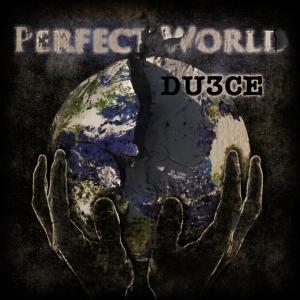 DU3CE - Perfect World