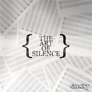 Emory - The Art of Silence