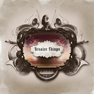 Greater Things - Selftitled