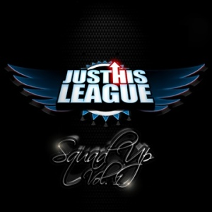 JustHIS League Music Group - Squad Up Vol. 1