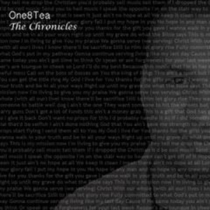 ONE8TEA - The Chronicles