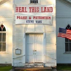 Steve Vaus - Heal This Land